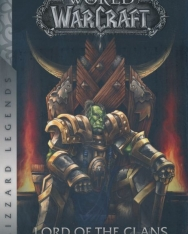 Christie Golden: World of Warcraft - Lord of the Clans