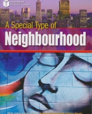 A Special Kind of Neighborhood - Footprint Reading Library Level A2