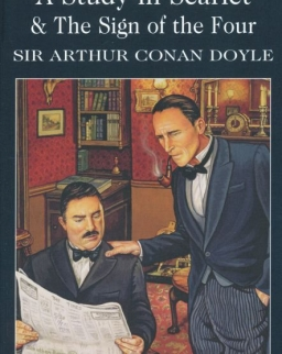Sir Arthur Conan Doyle: A Study in Scarlet & The Sign of the Four - Wordsworth Classics