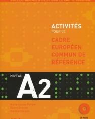 Activités pour le Cadre Européen Commun de Référence nivaeu A2 livre avec CD audio et corrigés