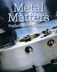 Metal Matters - Englisch für Metallberufe 2nd Edition