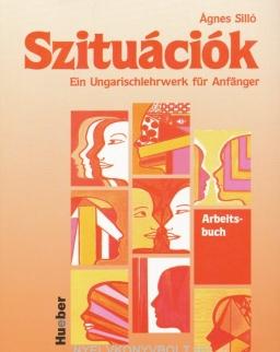 Szituációk  - Ein Ungarischlehrwerk für Anfänger Arbeitsbuch