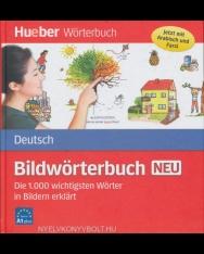 Bildwörterbuch Deutsch neu: Die 1000 wichtigsten Wörter in Bildern erklärt