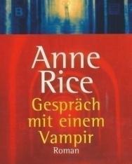 Anne Rice: Gespräch mit einem Vampir