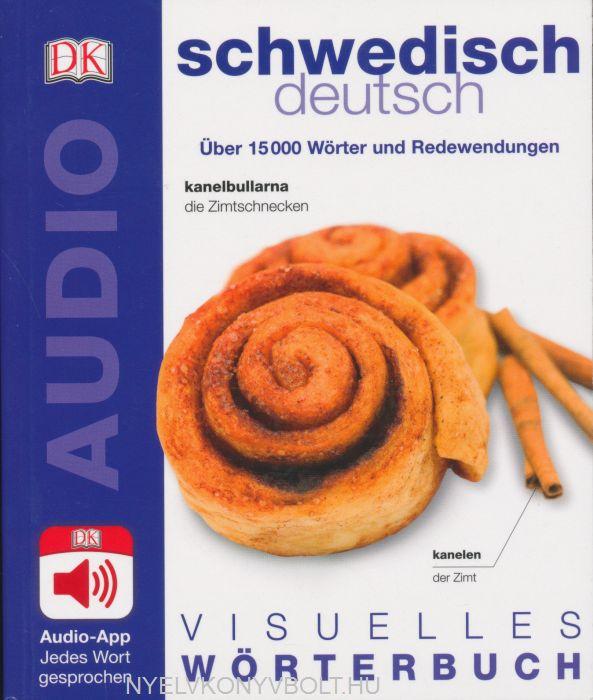 Visuelles Wörterbuch Schwedisch - Deutsch: Mit Audio-App - jedes Wort gesprochen