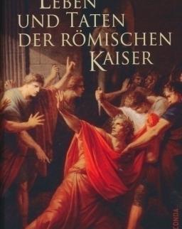 Sueton: Leben und Taten der römischen Kaiser