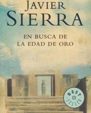 Javier Sierra: En busca de la Edad de Oro