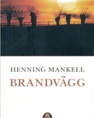 Henning Mankell: Brandvägg (Kurt Wallander Serie del. 8)