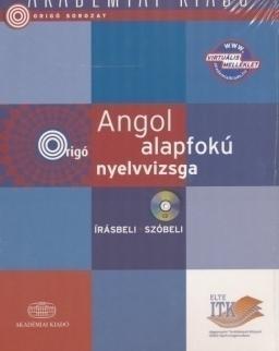 Origó sorozat - Angol alapfokú nyelvvizsga - Írásbeli / szóbeli Audio CD melléklettel