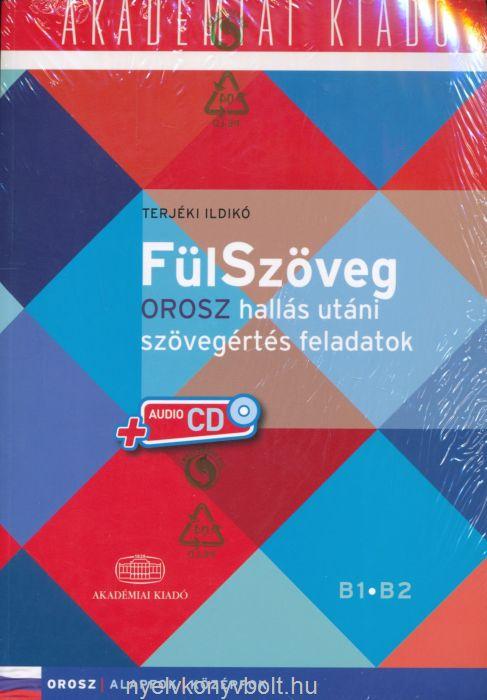 Fülszöveg Orosz hallás utáni szövegértés feladatok Audio CD-vel