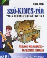 Szó-Kincs-Tár - Francia szókincsfejlesztő füzetek 3