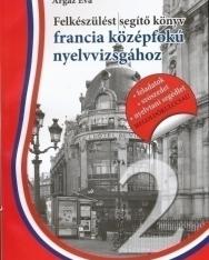 Felkészülést segítő könyv francia középfokú nyelvvizsgához