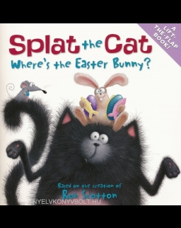 Splat the Cat - Where's the Easter Bunny - A Lift-the-Flap Book