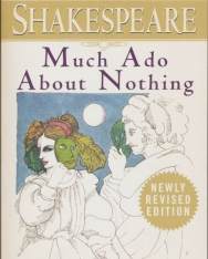 William Shakespeare: Much Ado about Nothing: With New and Updated Critical Essays and a Revised Bibliography
