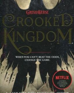Leigh Bardugo: Crooked Kingdom