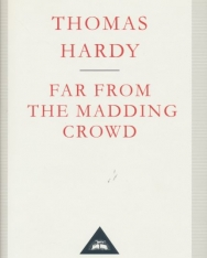 Thomas Hardy:Far From The Madding Crowd
