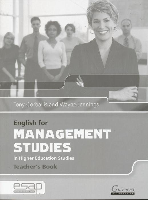English for Management Studies in Higher Education Studies Teacher's Book