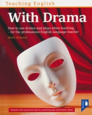 Teaching English with Drama - How to use drama and plays when teaching