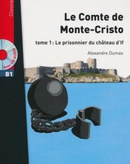 Lire en Français Facile Classique: Le Comte de Monte Cristo + CD Audio MP3 - niveau B1