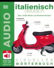Visuelles Wörterbuch Italienisch - Deutsch: Mit Audio-App - Jedes Wort gesprochen