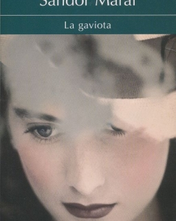 Márai Sándor: La gaviota (Sirály spanyol nyelven)