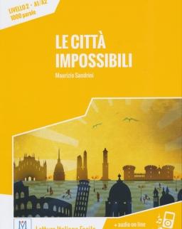 Le Cittá Impossibili Livello 2 - A1/A2 + Audio On Line