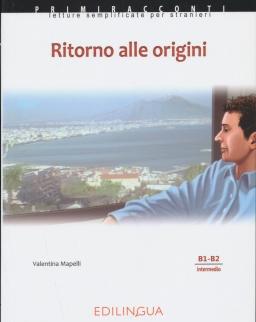 Primiracconti: Ritorno alle origini Con CD Audio Letture semplificate per stranieri (B1-B2)