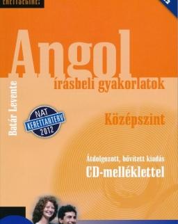 Készüljünk az érettségire! Angol írásbeli gyakorlatok Középszint Átdolgozott kiadás CD-melléklettel - NAT 2012