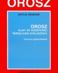 Orosz alap- és középfokú társalgási nyelvkönyv nyelvtani gyakorlatokkal