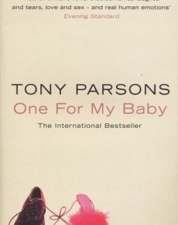 Tony Parsons: One For My Baby