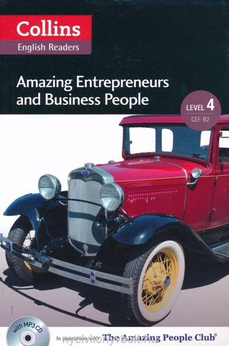 Amazing Enterpreneurs and Business People with MP3 Audio CD - Collins English Readers - Amazing People