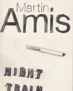 Martin Amis: Night Train