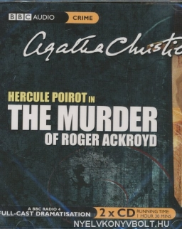 Agatha Christie: Hercule Poirot in The Murder of Roger Ackroyd - Audio Book (2 CD