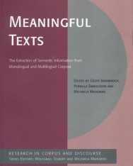 Meaningful Texts - The Extraction of Semantic Information from Monolingual and Multilingual Corpora