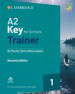 A2 Key for Schools Trainer Second Edition - Six Practice Tests without Answers + Audio Download - For the Revised Exam from 2020