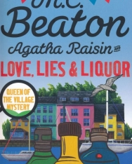 M.C.Beaton: Agatha Raisin and Love, Lies and Liquor