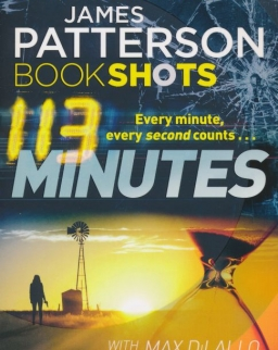 James Patterson: 113 Minutes (Bookshots)