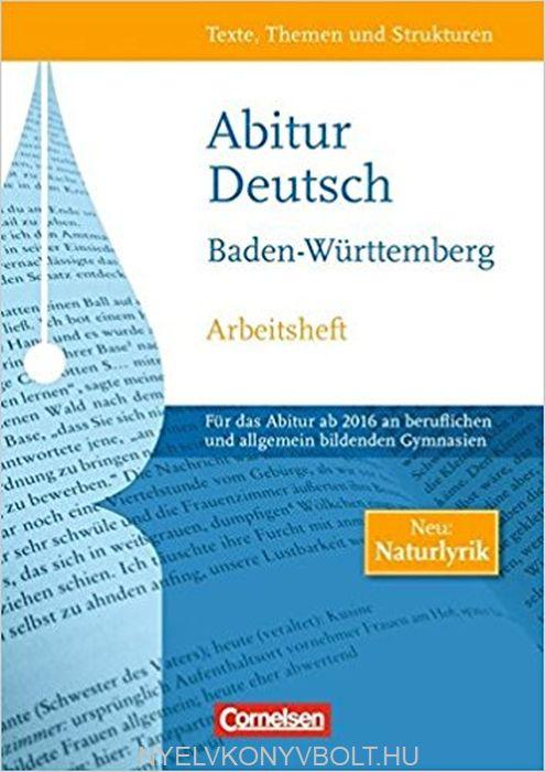 Abitur Deutsch - Neue Ausgabe für die gymnasiale Oberstufe Baden-Württemberg