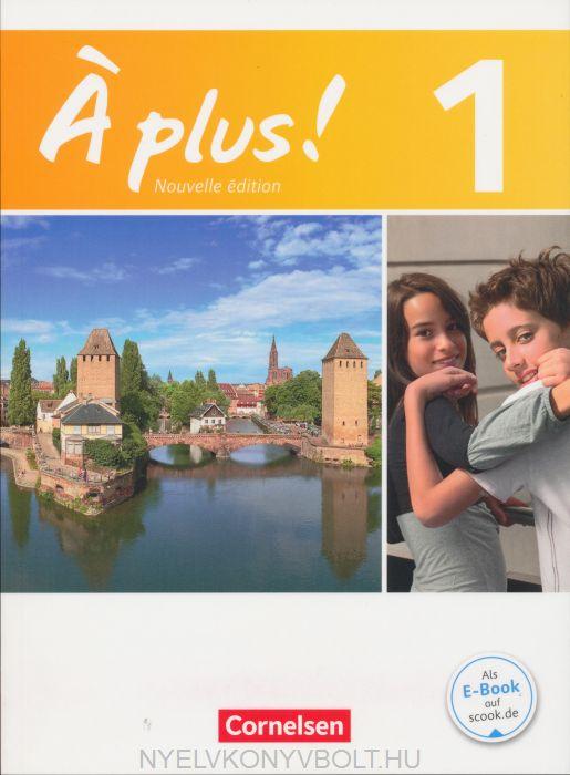 Á plus! - Nouvelle édition - Französisch für Gymnasien
