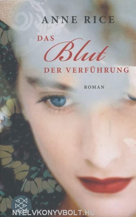 Anne Rice: Das Blut der Verführung