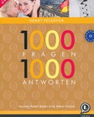 1000 Fragen 1000 Antworten - 1000 Kérdés és válasz Német felsőfok bővített 2. kiadás (LX-0112-2)
