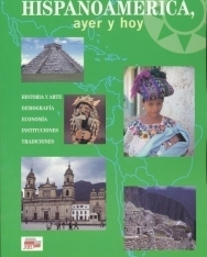 Hispanoamérica, ayer y hoy