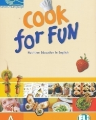 Cook For Fun 'A' - Nutrition Education in English
