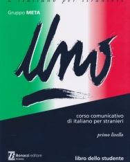 Uno - libro dello studente - corso cummunicativo di itlaiano per stranieri primo livello
