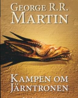 George R. R. Martin: Kampen om Jarntronen - Sagan om is och eld (del 1)