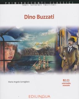 Primiracconti Classici: Dino Buzzati Con CD Letture semplificate per stranieri (B2-C1)