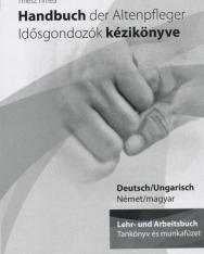 Handbuch der Altenpfleger - Idősgondozók kézikönyve