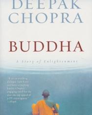 Deepak Chopra: Buddha - A Story of Enlightenment