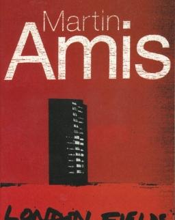 Martin Amis: London Fields