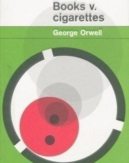 George Orwell: Books v. Cigarettes